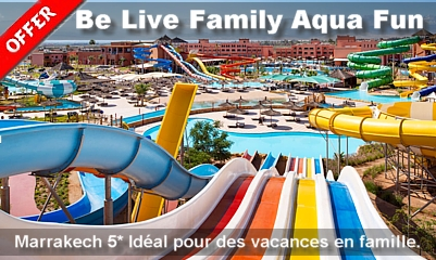 Special offers famille hotel all inclusive au Maroc.